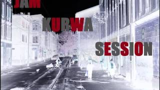 Jam Kurwa Session - Jyns
