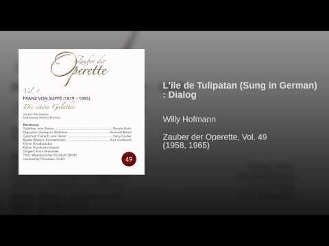 L'ile de Tulipatan (Sung in German) : Dialog