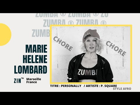 Zumba ® Fitness  Choré P Square personally  video