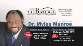 Myles Munroe at The Bridge Church Commercial - Houston, TX