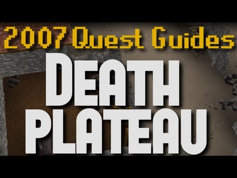 Runescape 2007 Quest Guides: Death Plateau