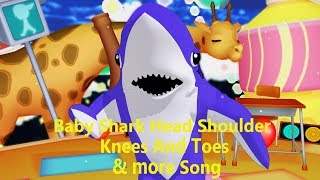 Baby Shark Head Shoulder Knees And Toes & Many More Songs