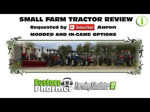 Small Farm Tractor Review  Requested by Aaron