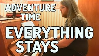 Everything Stays (Adventure Time) - Phizzy and a Piano