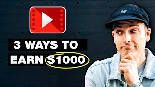 3 Ways to Make Money on YouTube ($1000+)