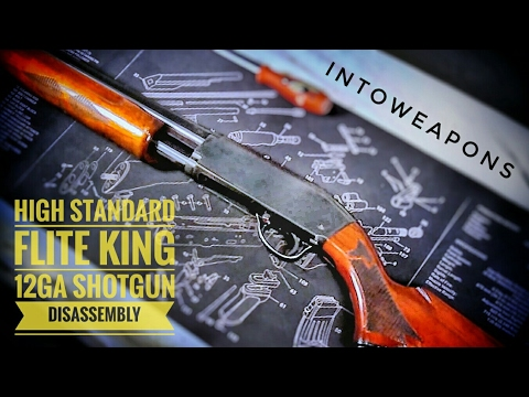 High Standard Flite King Deluxe K121 12 gauge Pump Shotgun - Shooting - Disassembly - Reassembly