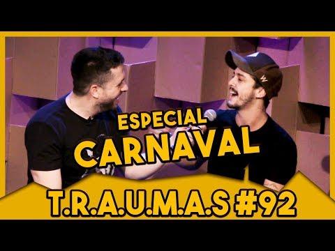 T.R.A.U.M.A.S. #92 - ESPECIAL: TEMA CARNAVAL Vídeos de zueiras e brincadeiras: zuera, video clips, brincadeiras, pegadinhas, lançamentos, vídeos, sustos