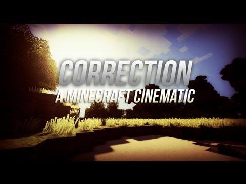 """Correction"" - Minecraft Cinematic (w/ Sonic Ether"