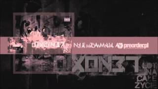 Dixon37 - Nie zamulaj (bonus track)
