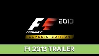 F1 2013 Trailer: F1 2013 Classic Edition - Formula 1 Game