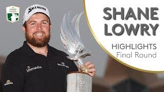 Shane Lowry Winning Final Round Highlights | 2019 Abu Dhabi HSBC Championship