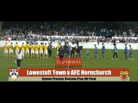 Lowestoft Town 3-0 AFC Hornchurch | Ryman Premier League Play Off Final Highlights
