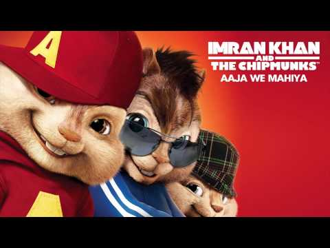 Imran Khan - Aaja We Mahiya - Chipmunk 2012