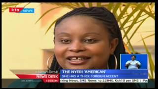 Newsdesk An American woman finds footing in NyeriK