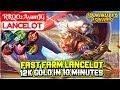Fast Farm Lancelot, 12k Gold In 10 Minutes [ RRQO2 AyamJG Lancelot ] Mobile Legends