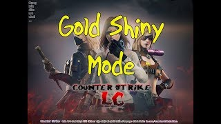 [CS-LC 12.0] Gold Shiny Mode (mod by Kili Skiner)