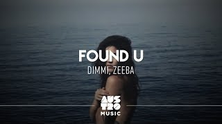 download musica Dimmi Zeeba - Found U Vídeo