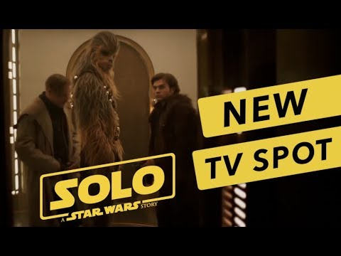solo : a star wars story new tv spot youtube