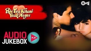 Download Lagu Phir Teri Kahani Yaad Aayee Jukebox - Full Songs | Rahul, Pooja, Anu Malik Gratis STAFABAND