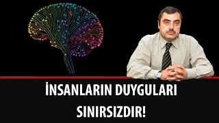 Mustafa KARAMAN - İnsanların Duyguları Sınırsızdır!
