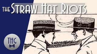 The 1922 New York City Straw Hat Riots