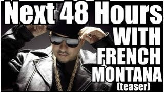 Next 48 Hours With French Montana Teaser(Smoke Shop Owner Goes Nuts Over Freaks)