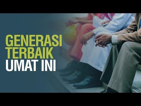 Generasi Terbaik Umat Ini - Syaikh Dr. Malik Husain Sya'ban