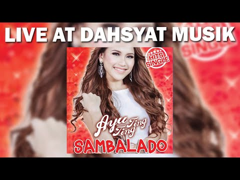 Ayu Ting Ting - Sambalado [Live DahSyat Musik]