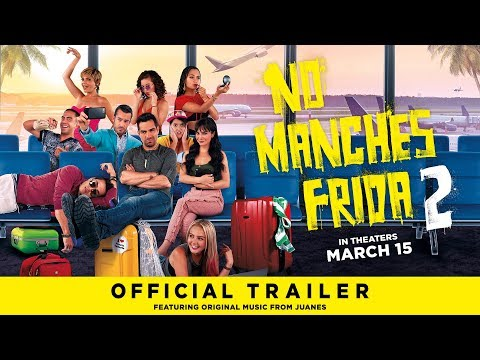 No Manches Frida 2 - Official Trailer