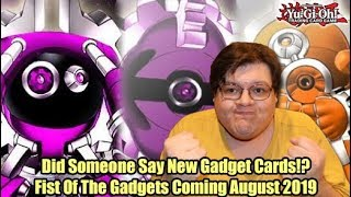Did Someone Say New Gadget Cards!? - Fist Of The Gadgets Coming August 2019