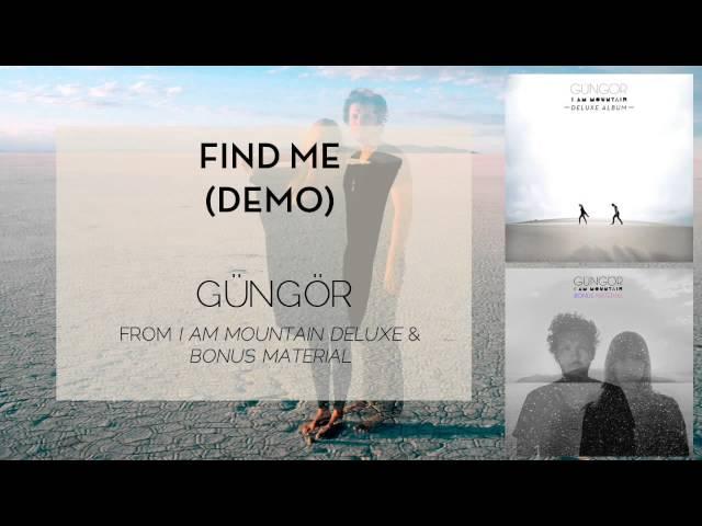 Gungor - Find Me (Demo) [Audio Only]