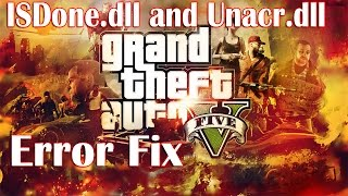 GTA V ISDone.dll and Unarc.dll Error Fix