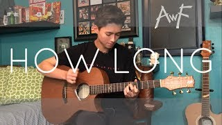 Download Lagu Charlie Puth - How Long - Cover (Fingerstyle Cover) Gratis STAFABAND