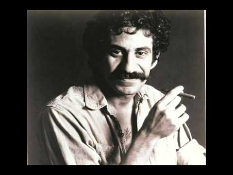 Jim Croce - It Doesnt Have To Be That Way