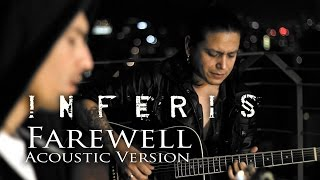 INFERIS - Farewell (Acoustic)