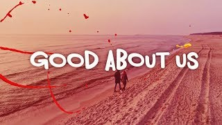 Smile - Good About Us (ft. Philip Strand) Lyric Video