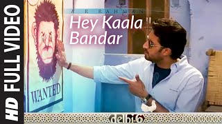 download lagu Hey Kaala Bandar Full Song - Delhi 6 gratis