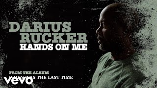 Darius Rucker - Hands On Me (Audio)