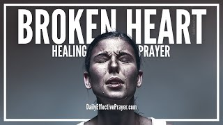 Prayer For a Broken Heart - Prayer For Healing a Broken Heart