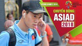 Olympic Việt Nam hào hứng di chuyển tới khách sạn mới trước trận bán kết Asiad 2018 | VFF Channel