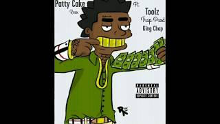 Patty Cake x Toolz x Trap Prod x King Chop