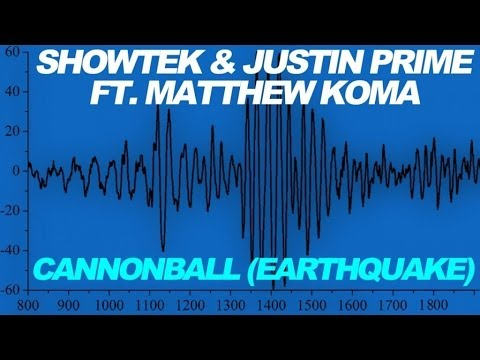Showtek & Justin Prime Ft. Matthew Koma - Cannonball (Earthquake) [Radio EDIT]