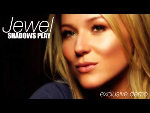 Jewel - Only Shadows
