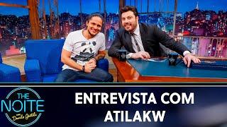 Entrevista com Atila Kw | The Noite (17/05/19)