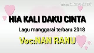 Wow keren_-_Lagu manggarai terbaru 2018_HIA KALI DAKU CINTA_-_VOC:NAN RANU