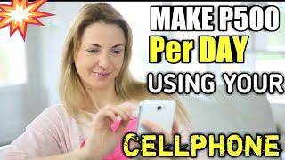 Paano Kumita Ng Pera P500 Per Day Gamit Ang Cellphone
