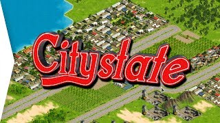 Citystate ► Political City-building Game like SimCity, Tropico, & Democracy! - [Gamer Encounters]