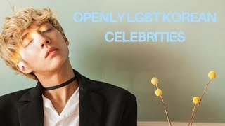 Openly LGBT Korean Celebrities and Idols