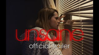 UNSANE | OFFICIAL TRAILER #1 | 2018