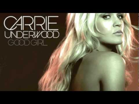 Good Girl - Carrie Underwood (lyrics In Description) video